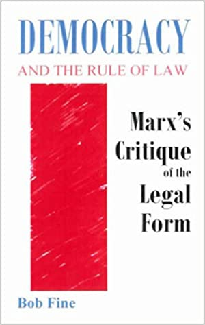 Democracy And The Rule Of Law Marxs Critique Of The Legal Form - Legal form books