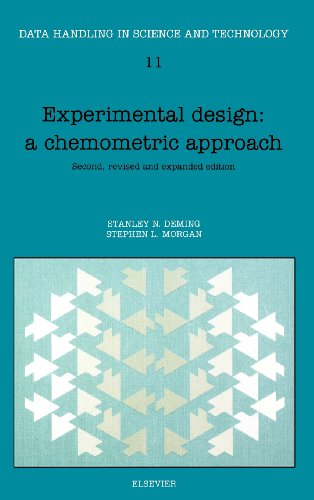 Experimental Design: A Chemometric Approach, Volume 11 (Data Handling in Science and Technology)