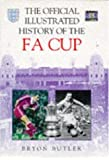 The Official Illustrated History of the FA Cup