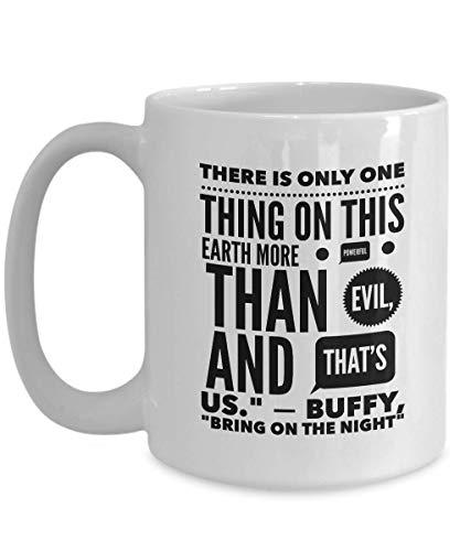Buffy Slay Day Coffee Mug 15 Oz - Vampire Slayer Ceramic Novelty Tea Cup - Be Strong - Quote Gift Idea For Halloween Present Birthday Xmas Home Decor