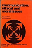 Communication : Ethical and Moral Issues, , 067713360X