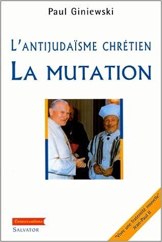 Livre audio téléchargeable gratuitement Antijudaïsme chrétien : la mutation 2706702583 in French PDF ePub