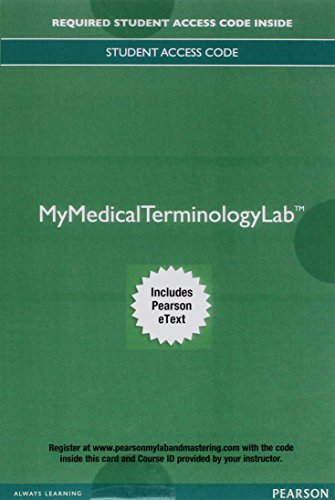 MyLab Medical Terminology with Pearson eText--Access Card--for Medical Language: Immerse Yourself (Mymedicalterminologylab)