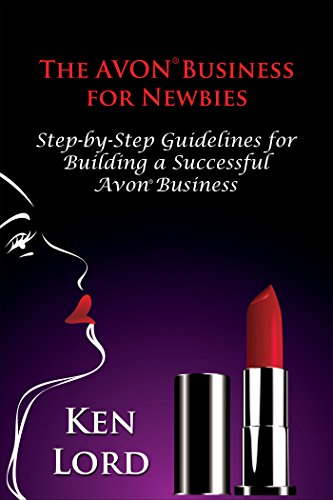 the-avon-business-for-newbies-third-edition-building-a-large-and-successful-avon-business