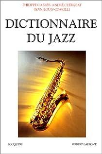Dictionnaire du jazz par Carles
