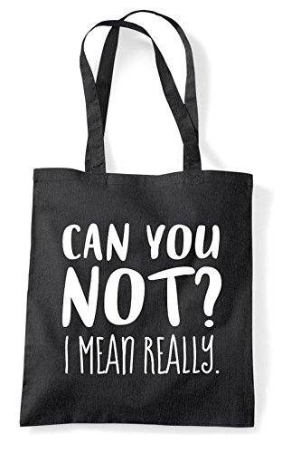 Can You Tote Bag Statement Black Shopper Mean Really Not I rr1c6BO