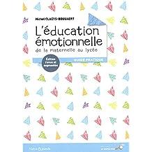 L'éducation émotionnelle de la maternelle au lycée N.E.