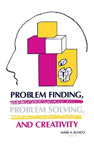 Problem Finding, Problem Solving, and Creativity: (Publications in Creativity Research) by Brand: Praeger