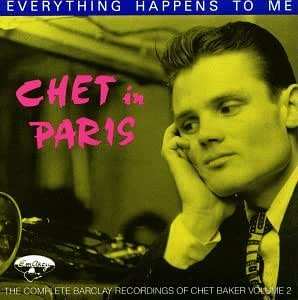 Chet in Paris (The Complete Barclay Recordings of Chet Baker, Vol. 2)
