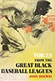 Voices from the Great Black Baseball Leagues, John Holway, 0396071244