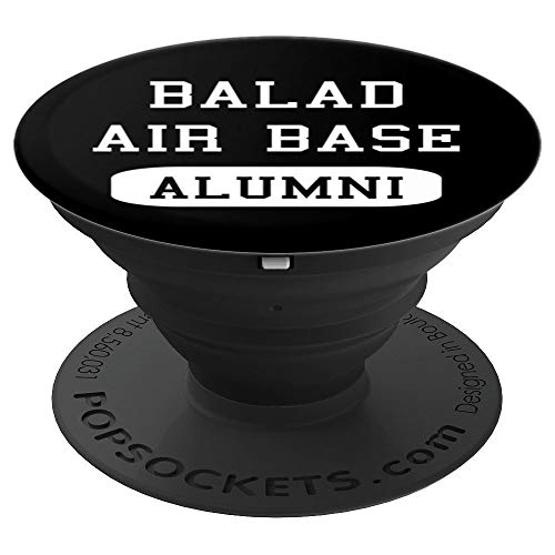 Balad Air Base Alumni Operation Iraqi Freedom - PopSockets Grip and Stand for Phones and Tablets