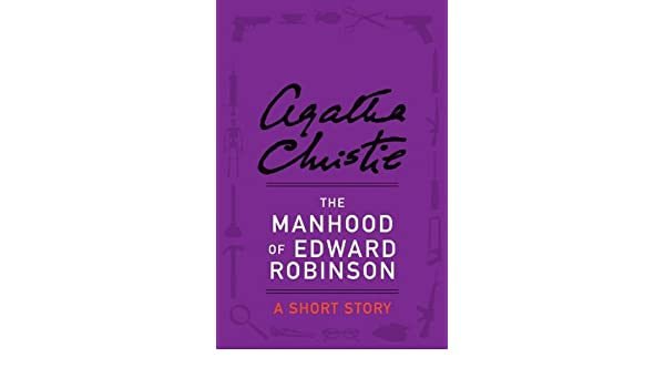 The manhood of edward robinson a short story ebook agatha the manhood of edward robinson a short story ebook agatha christie amazon kindle store fandeluxe Ebook collections