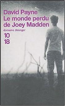 Le Monde perdu de Joey Madden par Payne