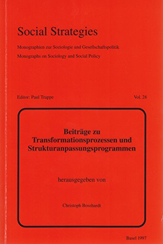 Beitraege zu Transformationsprozessen und Strukturanpassungsprogrammen: Herausgegeben im Auftrage des Interdisziplinaeren Arbeitskreises fuer  Entwicklungslaenderforschung (IAfEF)