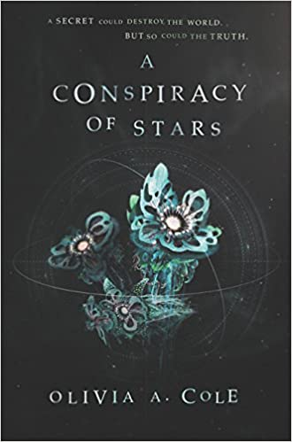 Image result for a conspiracy of stars olivia cole