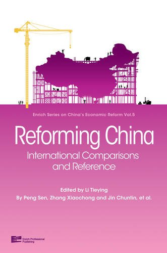 Read Online Reforming China: International Comparisions And Reference (Enrich Series on China's Economic Reform) pdf