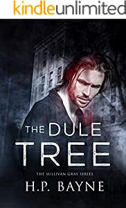 The Dule Tree (The Sullivan Gray Book 3)