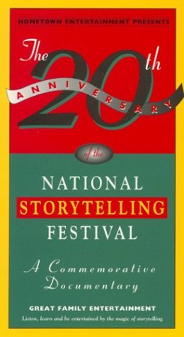 The 20th Anniversary of the National Storytelling Festival [VHS]
