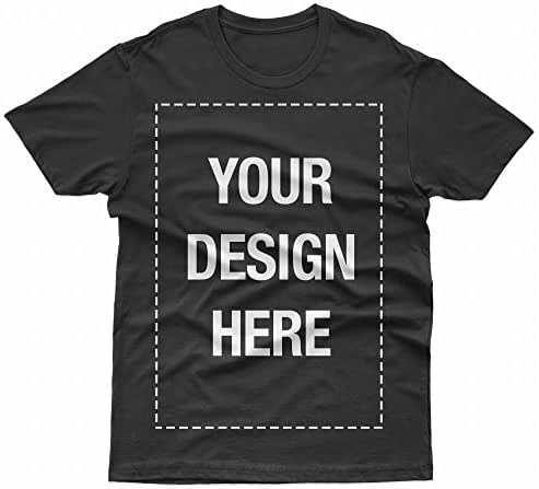 Add Your Own Custom Text Name Personalized Message or Image Unisex T-Shirt