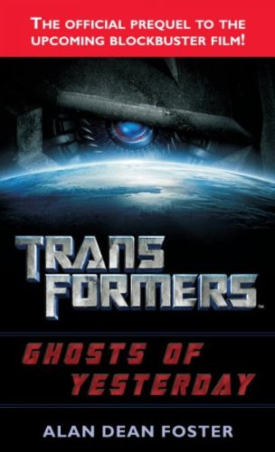 Read Online Transformers Movies - Novel Trilogy (Transformers, Revenge of the Fallen, Ghosts of Yesterday) pdf epub