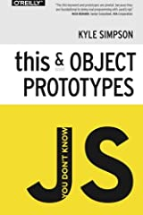 You Don't Know JS: this & Object Prototypes Paperback
