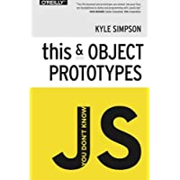 You Don't Know JS - This & Object Prototypes