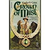 Crown of Mist, Kimberly Cates and Bush, 0671633945