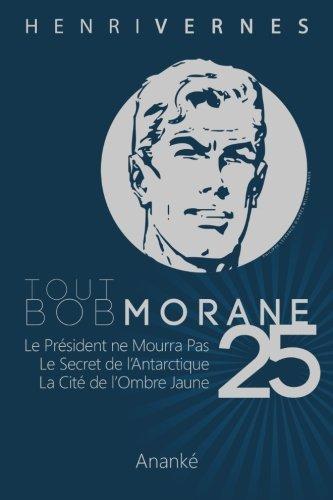 R.e.a.d Tout Bob Morane/25 (French Edition) PDF