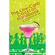 The Low-Carb Cocktail Handbook