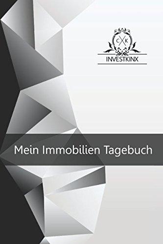Mein Immobilien Tagebuch: Investkinx