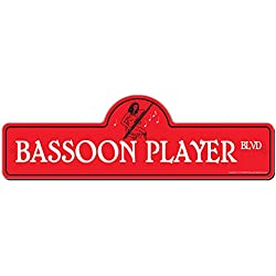 Bassoon Player Street Sign | Indoor/Outdoor | Funny Home Décor for Garages, Living Rooms, Bedroom, Offices | SignMission personalized gift