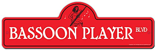 (Bassoon Player Street Sign | Indoor/Outdoor | Funny Home Décor for Garages, Living Rooms, Bedroom, Offices | SignMission Personalized Gift)