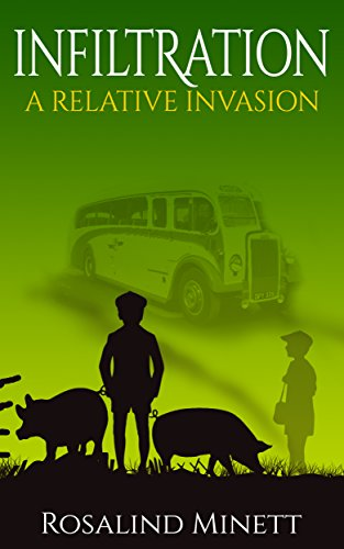 Infiltration: Two boys, one family, a world at war. (A Relative Invasion Book 2)