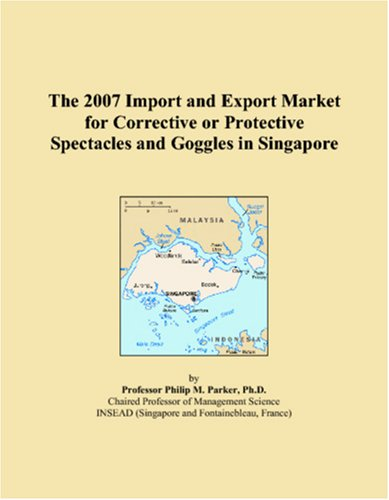 The 2007 Import and Export Market for Corrective or Protective Spectacles and Goggles in ()