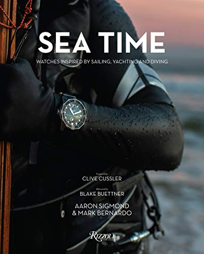 Sea Time: Watches Inspired by Sailing, Yachting and ()