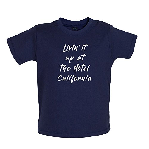 Living It Up at The Hotel California - Baby T-Shirt - Navy - 12-18 Months