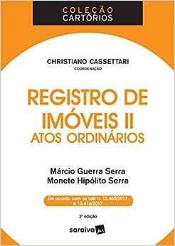 Registro de imóveis II : Atos ordinários - 3ª edição de 2018