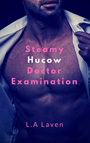 Steamy Hucow Doctor (Bare Breasts)