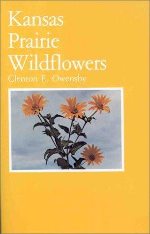 Kansas Prairie Flowers (Kansas Prairie Wildflowers Paperback June, 1980)
