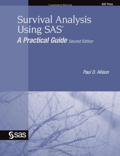 survival-analysis-using-sas-a-practical-guide-second-edition