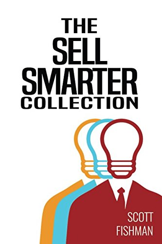 the-sell-smarter-collection-learn-how-to-sell-with-proven-sales-techniques-that-get-results