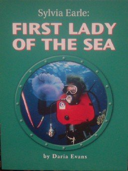 Sylvia Earle: First Lady of the Sea (Science Support Readers) PDF