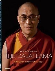 HIS HOLINESS THE DALAI LAMA par Don Farber