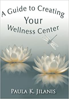 A Guide to Creating Your Wellness Center