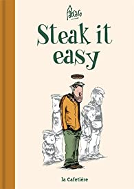 Steak it easy par  Fabcaro