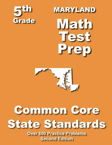 Maryland 5th Grade Math Test Prep: Common Core Learning Standards