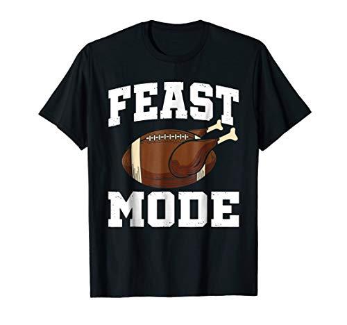 Feast Mode Football Turkey Funny Thanksgiving Gift T-Shirt