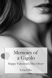 Memoirs of a Gigolo Happy Valentine's Day Oliver (English Edition)