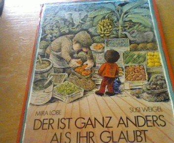 Der ist ganz anders als ihr glaubt (Livre en allemand)