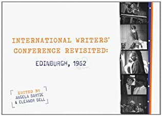 book cover of International Writers\' Conference Revisited: Edinburgh 1962